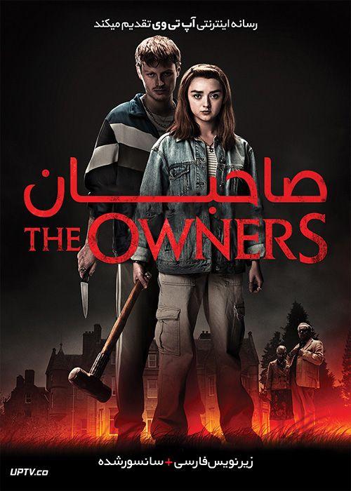 دانلود فیلم The Owners 2020 صاحبان با زیرنویس فارسی