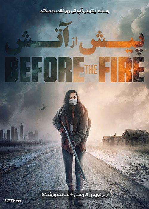 دانلود فیلم Before the Fire 2020 پیش از آتش با زیرنویس فارسی
