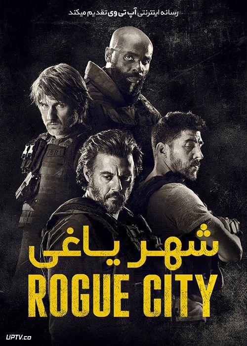 دانلود فیلم Rogue City 2020 شهر یاغی با دوبله فارسی