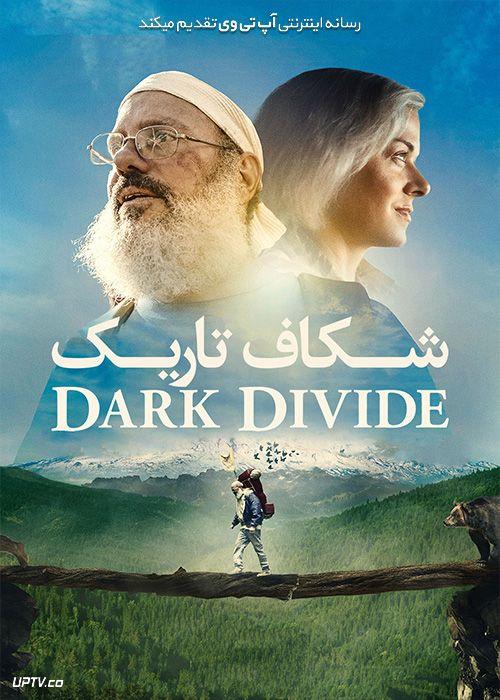 دانلود فیلم The Dark Divide 2020 شکاف تاریک با زیرنویس فارسی